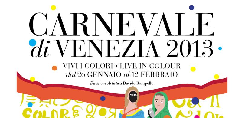Venice Carnival 2013 – Vivi i colori – Live in colour