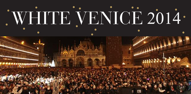 New Year's Eve in Venice – WHITE VENICE 2014