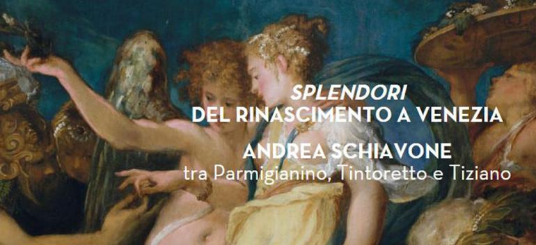 Andrea Schiavone and the splendors of the renaissance in Venice
