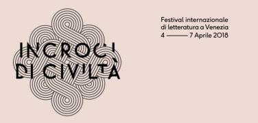 Incroci di Civiltà, Literature Festival in Venice from April 4 to April 7